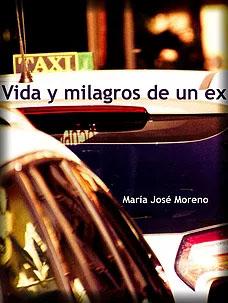 Vida y milagros de un ex, María José Moreno