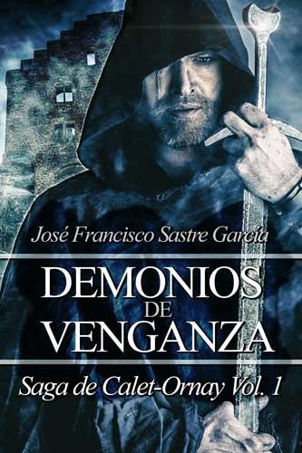 Demonios de venganza, saga de Calet Ornay I