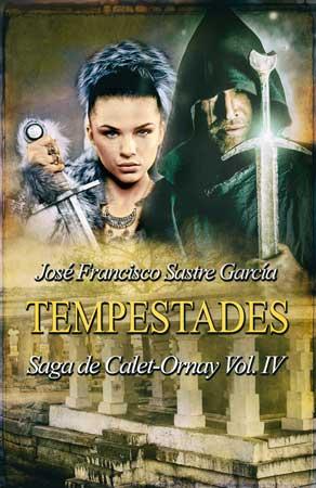 Tempestades, Saga Calet-Ornay, José Francisco Sastre