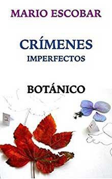 Serie Crímenes imperfectos Botánico