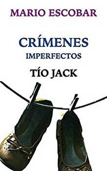 Serie Crímenes imperfectos Tío Jack