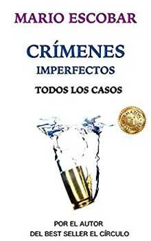 Serie Crímenes imperfectos Todos los casos