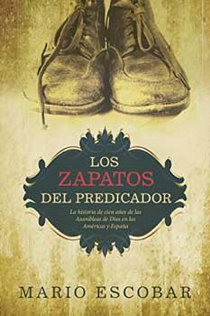 BIOGRAFÍAS Y ENSAYOS: LOS ZAPATOS DEL PREDICADOR