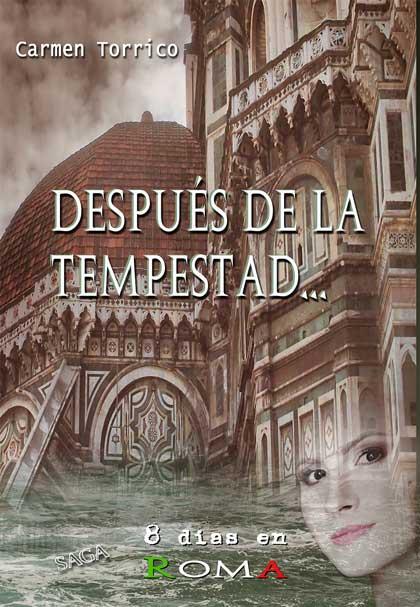 Portada de Después de la Tempestad, saga 8 días en Roma