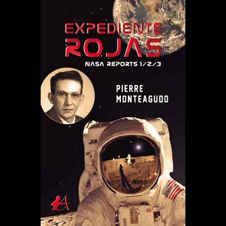 Expediente Rojas, hombre a la luna, Pierre Monteagudo