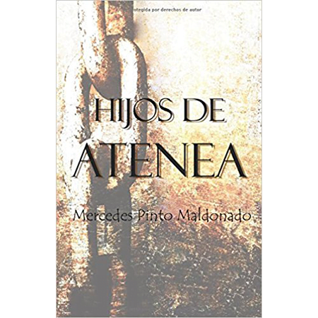 Hijos de Atenea, de Mercedes Pinto