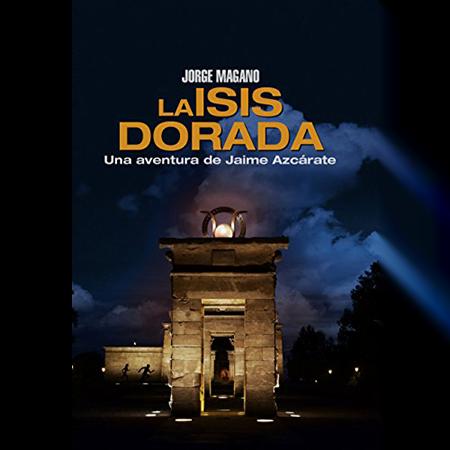 La Isis dorada, aventuras de Jaime Azcárate, Jorge Magano