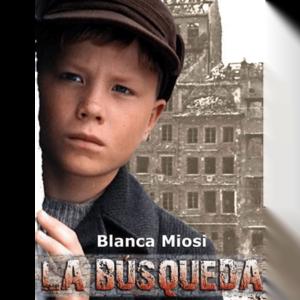 La búsqueda Blanca Miosi