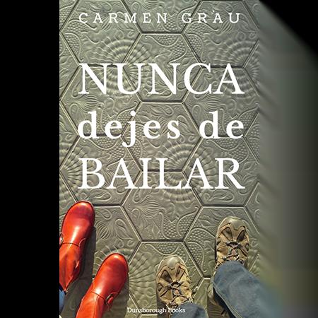 Nunca dejes de bailar, Carmen Grau