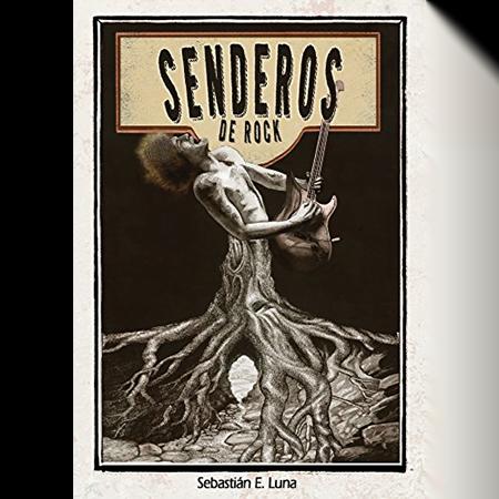 Senderos de rock, Sebastián E. Luna