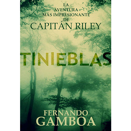Tinieblas, aventuras del capitán Riley, Fernando Gamboa