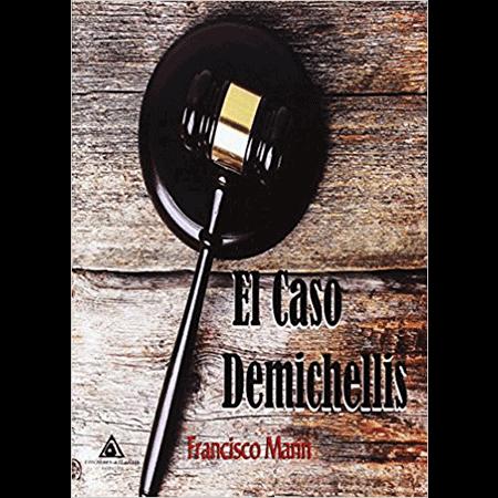 El caso Demichellis, Francisco Marín