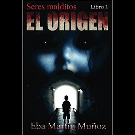 El origen seres malditos, Eba Martín Muñoz