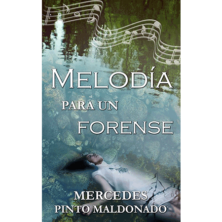 Melodía para un forense, de Mercedes Pinto
