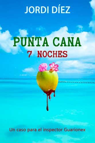 Portada de la novela Punta Cana 7 noches