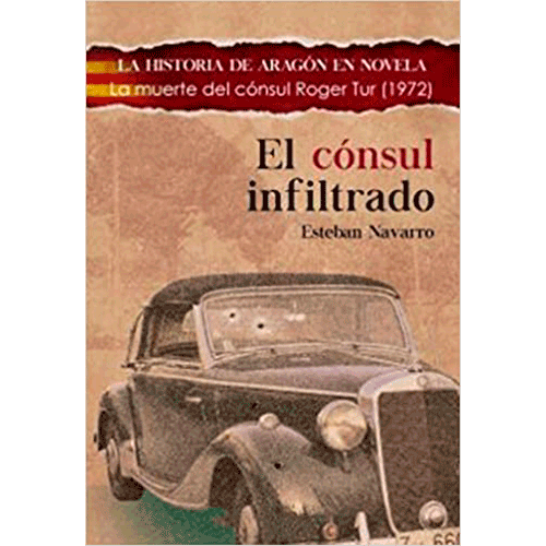 El cónsul infiltrado, Esteban Navarro, intriga y suspense