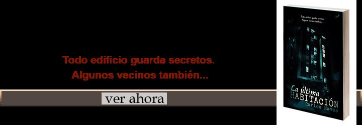 La última habitación, comentario literario, Carlos Navas